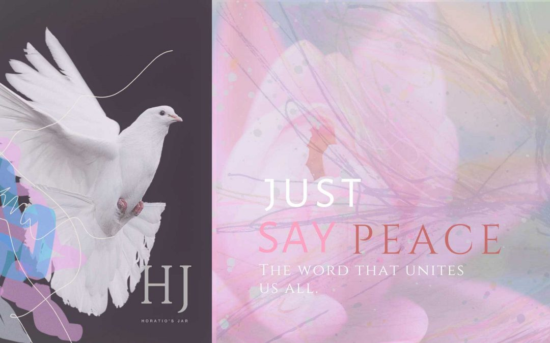 Just Say Peace – Daily Inspiration